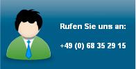 Rufen Sie uns an: 0 68 35 - 29 15